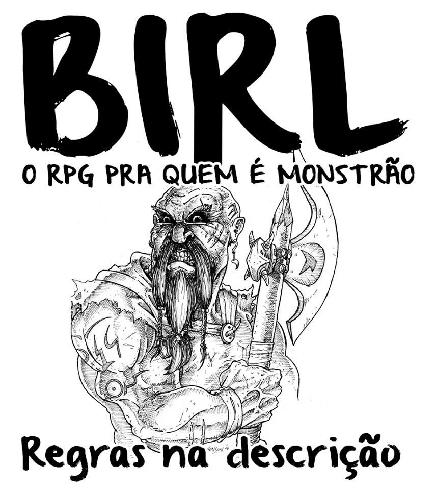 BIRL! Um RPG pra quem é monstro
