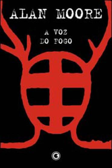 Alan Moore A voz do Fogo capa