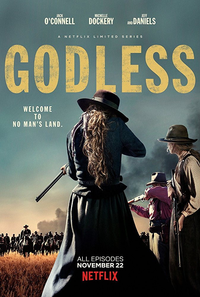 GODLESS Welcome to no Man's Land - poster